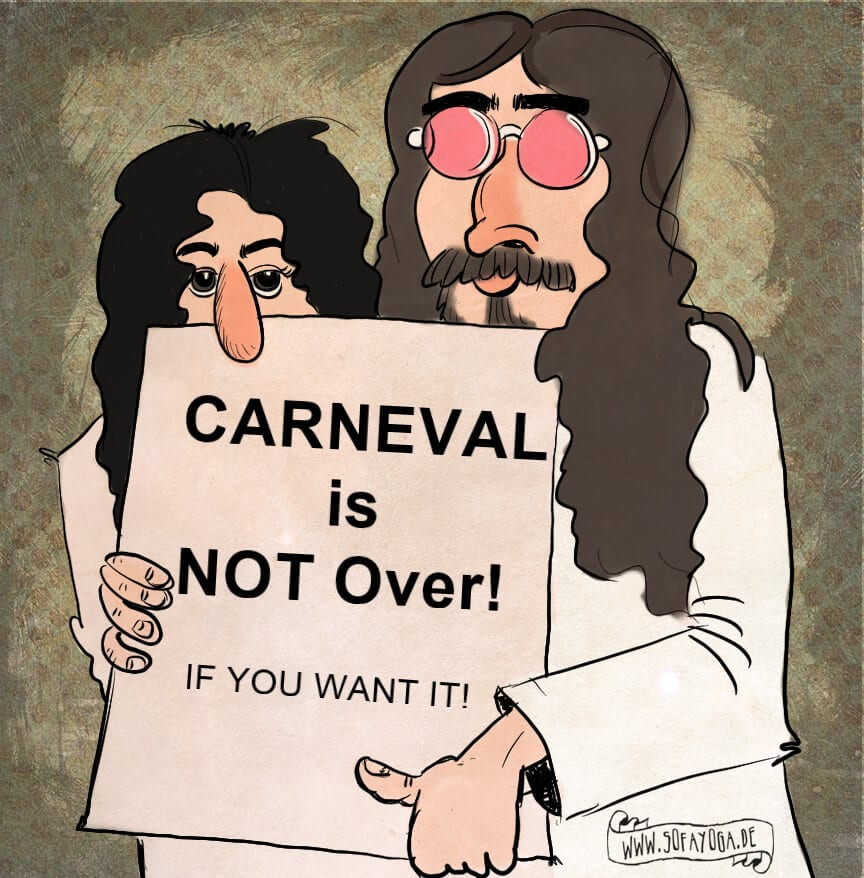 Carneval is not over if you want it.